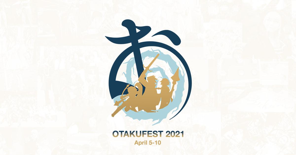 Otakufest 2021 goes online! 6 Days of Activities!